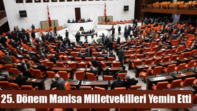 25. Dönem Manisa Milletvekilleri Yemin Etti