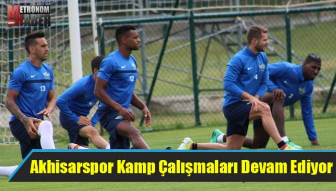Akhisarspor Kamp Çalışmaları Devam Ediyor