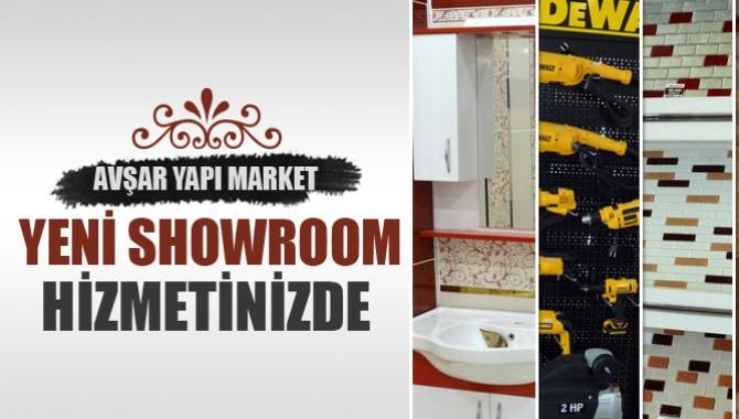 Avşar Yapı Market Yeni Showroomu ile Hizmetinizde