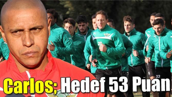 Carlos; Hedef 53 Puan