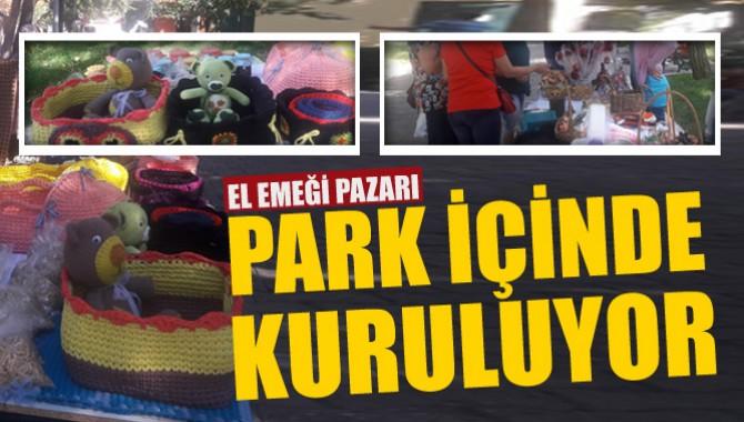 Kadın El Emeği Pazarı Park İçinde  Kuruluyor