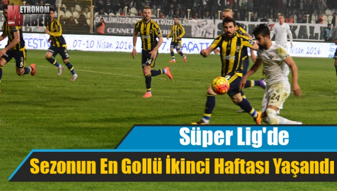 Süper Lig'de, Sezonun En Gollü İkinci Haftası Yaşandı