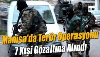 7 PKK'lı Göz Altına Alındı