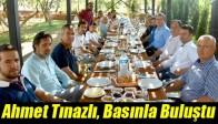 Ahmet Tınazlı, Basınla Buluştu