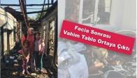 Aile Faciası Sonrası Vahim Tablo Ortaya Çıktı