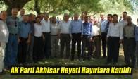 AK Parti Akhisar Heyeti Hayırlara Katıldı