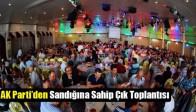 AK Parti'den Sandığına Sahip Çık Toplantısı