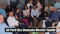 AK Parti İlçe Danışma Meclisi Yapıldı