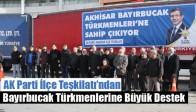 AK Parti İlçe Teşkilatı'ndan Bayırbucak Türkmenlerine Büyük Destek