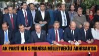 Ak Parti'nin 5 Manisa Milletvekili Akhisar'da