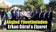 Akgiad Yönetiminden Erkan Güral'a Ziyaret