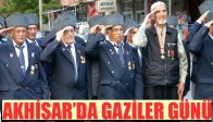 Akhisar'a Gaziler Günü Kutlandı