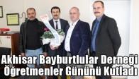 Akhisar Bayburtlular Derneği Öğretmenler Gününü Kutladı