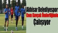 Akhisar Belediye Spor Cem Kavçak Önderliğinde Çalışıyor
