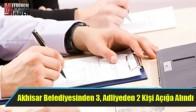 Akhisar Belediyesinden 3, Adliyeden 2 Kişi Açığa Alındı