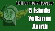Akhisar Belediyespor, 5 İsimle Yollarını Ayırdı