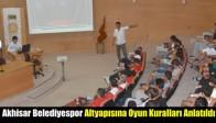 Akhisar Belediyespor Altyapısına Oyun Kuralları Anlatıldı