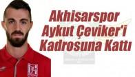 Akhisar Belediyespor Aykut Çeviker'i Kadrosuna Kattı