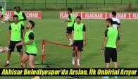 Akhisar Belediyespor'da Arslan, İlk Onbirini Arıyor