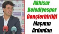 Akhisar Belediyespor- Gençlerbirliği Maçının Ardından