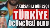 Akhisar Belediyespor Güreşçisi Türkiye Üçüncüsü Oldu