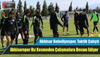 Akhisar Belediyespor, Taktik Çalıştı