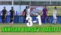 Akhisar Bursa'yı Dağıttı 3-1