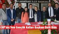 Akhisar CHP'nin Yeni Gençlik Kolları Başkanı Belli Oldu