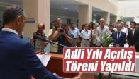 Akhisar'da Adli Yılı Açılış Töreni Yapıldı