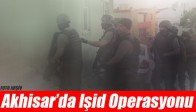 Akhisar'da Işid Operasyonu