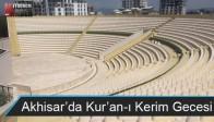 Akhisar'da Kur'an-ı Kerim Gecesi