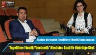 Akhisar'da Yapılar Engellilere Yönelik Tasarlanacak