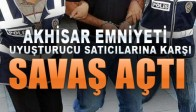 Akhisar Emniyeti Uyuşturucu Satıcılarına Savaş Açtı
