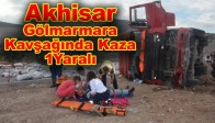 Akhisar Gölmarmara Kavşağında Kaza 4 Yaralı