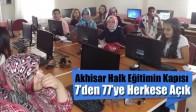 Akhisar Halk Eğitimin Kapısı 7'den 77'ye Herkese Açık