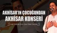 Akhisar'ın Çocuğundan Akhisar Konseri