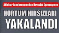 Akhisar Jandarmasından Hırsızlık Operasyonu