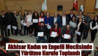Akhisar Kadın ve Engelli Meclisinde Yürütme Kurulu Toplandı