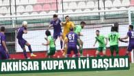 Akhisar Kupa'da İyi Başladı