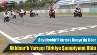 Akhisar'lı Yarışçı Türkiye Şampiyonu Oldu