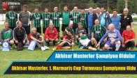 Akhisar Masterler, 1. Marmaris Cup Turnuvası Şampiyonu Oldu