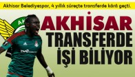 Akhisar Transferde işi biliyor!