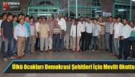 Akhisar Ülkü Ocakları Demokrasi Şehitleri İçin Mevlit Okuttu