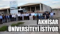 Akhisar Üniversiteyi İstiyor