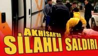 Akhisar Zeytin Borsasında Silahlı Saldırı