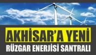 Akhisar'a Yeni Rüzgar Enerjisi Santralı