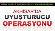 Akhisar'da Esrar Operasyonu