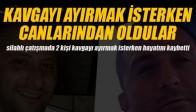 Akhisar'da Kavga Kanlı Bitti, 2 Kişi Hayatını Kaybetti