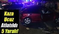 Akhisar'daki Kaza Ucuz Atlatıldı 5 Yaralı!