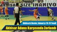 Akhisarlı Devler, Adana'yı 78-70 Yendi